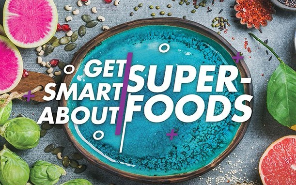 """Putting the """"Super"""" inSuperfoods"""
